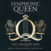 Symphonic Queen - The Greatest Hits von Royal Philharmonic Orchestra