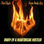 Diary of a Heartbreak Hustler by Paul Taylor