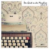 Der Geist in der Maschine, Vol. 4 by Various Artists