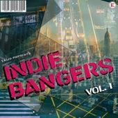 Indie Bangers, Vol. 1 by Various Artists
