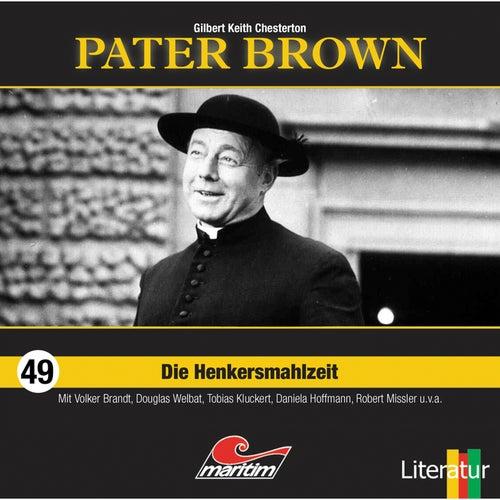 Folge 49: Die Henkersmahlzeit von Pater Brown