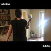 Valentina by Dubstep (1)