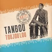 Tanbou Toujou Lou van Various Artists