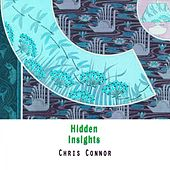 Hidden Insights by Chris Connor