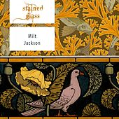 Stained Glass by Milt Jackson