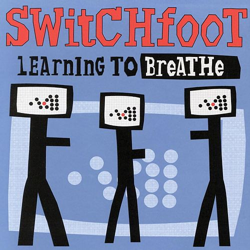 Native Tongue Switchfoot: I Dare You To Move By Switchfoot
