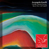 Corelli: Concerto Grosso, Op. 6, Nos. 1, 4, 5 and 8 von Various Artists