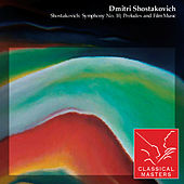 Shostakovich: Symphony No. 10, Preludes and Film Music by Various Artists