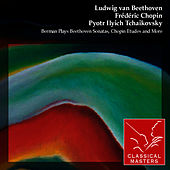 Berman Plays Beethoven Sonatas, Chopin Etudes and More von Lazar Berman