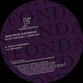 Face Control - Missing by Danton Eeprom