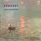 Debussy Rediscovered: Premiere Orchestral Recordings by San Francisco Ballet Orchestra