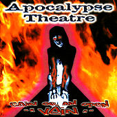 Cain or an Open Vein by Apocalypse Theatre