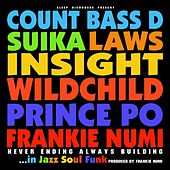 Never ending always building in jazz soul funk by Various Artists