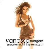 Sneakernight the remixes! de Vanessa Hudgens
