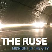 Midnight In The City by The Ruse
