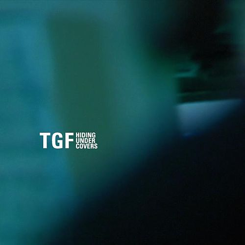 Hiding Under Covers EP by The Great Fiction