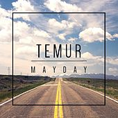 Mayday by Temur
