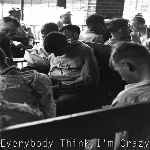 Everybody Think I'm Crazy de Syd Barrett