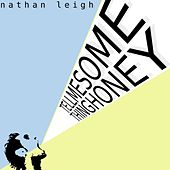 Tell Me Something Honey by Nathan Leigh