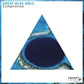 Great Blue Hole Compilation - EP by Various Artists