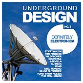 Underground Design No.3: Definitely Electronica - EP by Various Artists
