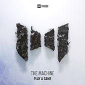 Play A Game by The Machine