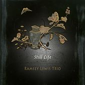 Still Life by Ramsey Lewis