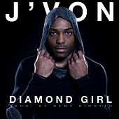 Diamond Girl by J-Von