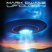 Ufology by Mark Dwane