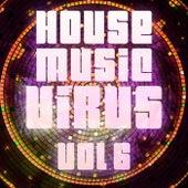 House Music Virus, Vol. 6 - EP von Various Artists