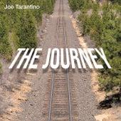 The Journey by Joe Tarantino