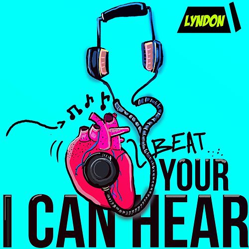 I Can Hear Your Heartbeat by Lyndon