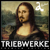 Triebwerke (Premium Edition) by Alligatoah