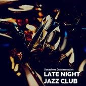 Saxophone Quintessentials de Late Night Jazz Club