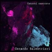 Canzoni nascoste di Gerardo Balestrieri