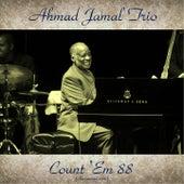 Count  'Em 88 (Remastered 2016) de Ahmad Jamal