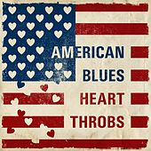 American Blues Heart Throbs de Various Artists