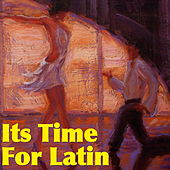 Its Time For Latin by Various Artists