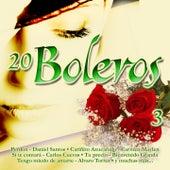 20 Boleros, Vol. 3 by Various Artists