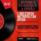 L'âge d'or du Metropolitan Opera (Mono Version) by Various Artists