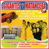 Gigantes de la Matancera by Various Artists
