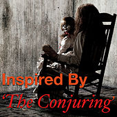 Inspired By 'The Conjuring' de Various Artists