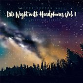 Late Night with Headphones, Vol. 1 by Trevor Gordon Hall