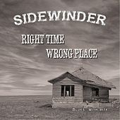 Right Time, Wrong Place by Sidewinder