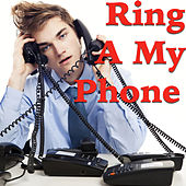 Ring A My Phone de Various Artists