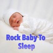 Rock Baby To Sleep von Various Artists