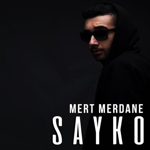 Sayko Single Von Mert Merdane Napster