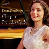 Chopin: Preludes Op. 28 by Diana Zandberga