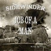 Job of a Man by Sidewinder
