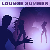 Lounge Summer - Ibiza Lounge, Tropical Chill Out Deep Bounce, Chillout Session fra Various Artists